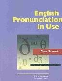 二手書博民逛書店《English Pronunciation in Use. Intermediate. Per Le Scuole Superiori》 R2Y ISBN:0521001854