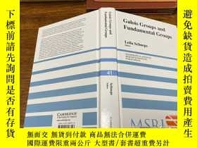 二手書博民逛書店Galois罕見Groups and Fundamental GroupsY171500 Leila Schn