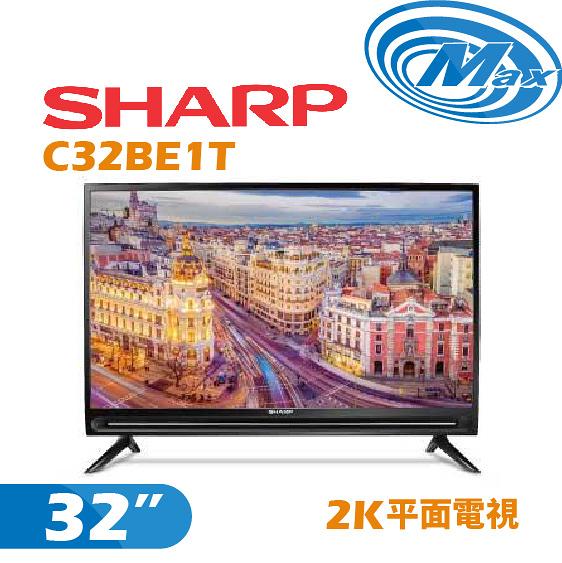 《麥士音響》 SHARP夏普 32吋 2K電視 C32BE1T