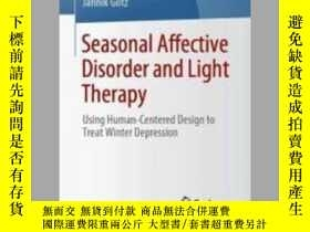 二手書博民逛書店Seasonal罕見Affective Disorder and Light TherapyY405706 J