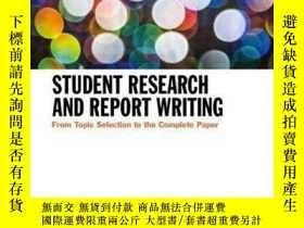 二手書博民逛書店Student罕見Research and Report Writing: From Topic Selectio