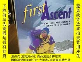 二手書博民逛書店First罕見Ascent: The Life and Clim