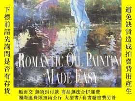 二手書博民逛書店Romantic罕見oil painting Made Easy
