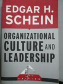【書寶二手書T6/財經企管_WGK】Organizational Culture And Leadership_Edga