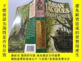 二手書博民逛書店MOSSFLOWER:A罕見Tale Of Redwall 苔蘚花:紅墻故事Y200392