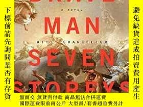 二手書博民逛書店A罕見Brave Man Seven Storeys TallY256260 Will Chancellor