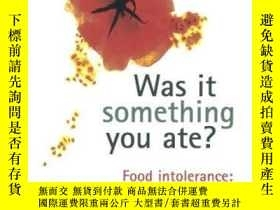 二手書博民逛書店Was罕見It Something You Ate?: Food