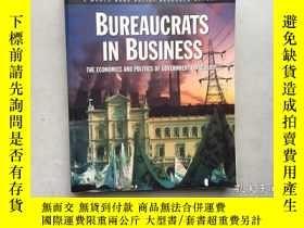 二手書博民逛書店Bureaucrats罕見in Business: The Ec
