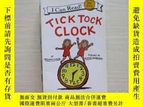 二手書博民逛書店Tick罕見Tock Clock 嘀嗒響的鬧鐘 894Y1097