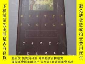 二手書博民逛書店英文原版:Busted罕見Scotch Selected Sto