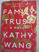 【書寶二手書T8/原文小說_EMP】Family Trust_Wang, Kathy