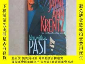 二手書博民逛書店英文書:JAYNE罕見ANN KRENTZ MAN WITH A PAST 共248頁 32開 詳見圖片Y15