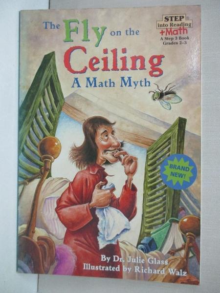 【書寶二手書T2/原文小說_KIN】The Fly on the Ceiling: A Math Myth_Glass, Julie/ Walz, Richard (ILT)