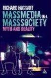 二手書博民逛書店《Mass Media in a Mass Society: M