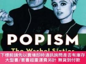 二手書博民逛書店POPism:罕見The Warhol Sixties-波普主義:沃霍爾六十 Y414958 Andy War
