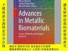 二手書博民逛書店Advances罕見in Metallic BiomaterialsY405706 Mitsuo Niinom