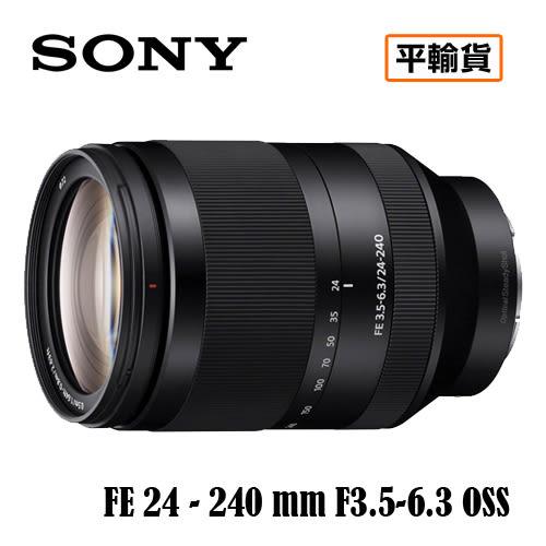 送保護鏡清潔組 3C LiFe SONY索尼 FE 24-240mm F3.5-6.3 OSS鏡頭 SEL24240 平行輸入 店家保固一年