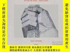 二手書博民逛書店Setting罕見the Stage: North KoreaY360448 Eddo Hartmann Ca