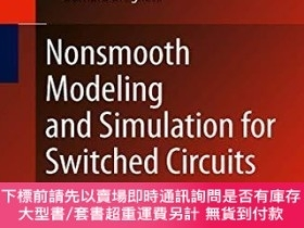 二手書博民逛書店Nonsmooth罕見Modeling And Simulation For Switched Circuits奇