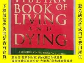 二手書博民逛書店英文原版THE罕見TIBETAN BOOK OF LIVING AND DYING(品好)Y249948 英文