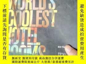 二手書博民逛書店The罕見Worlds Coolest Hotel RoomsY