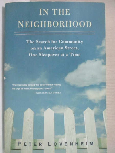 【書寶二手書T1/大學社科_A7D】In the Neighborhood: The Search for Community…