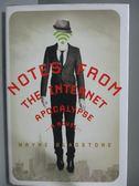 【書寶二手書T8/原文小說_ISW】Notes from the Internet Apocalypse_Wayne G