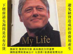 二手書博民逛書店My罕見Life Bill Clinton(16開精裝本 英文原