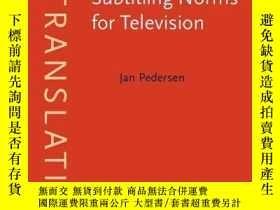 二手書博民逛書店Subtitling罕見Norms For TelevisionY364682 Jan Pedersen Jo