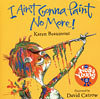 I AIN T GONNA PAINT NO MORE/CD