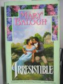 【書寶二手書T2/原文小說_ODO】Irresistible_Mary Balogh
