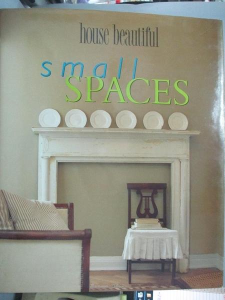 【書寶二手書T1/設計_YAZ】House Beautiful Small Spaces_Christine Pittel