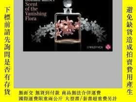 二手書博民逛書店Scent罕見of the Vanishing FloraY410016 Roman Kaiser ISBN