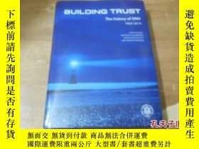 二手書博民逛書店外文書《BUILDING罕見TRUST THE HISTORY