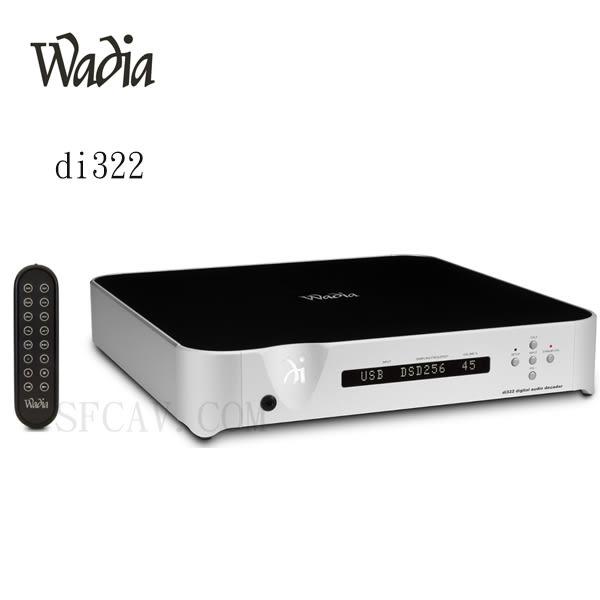 【新竹音響勝豐群】Wadia di322 前級 + USB DAC 旗艦數位解碼器