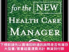 二手書博民逛書店預訂Handbook罕見For The New Health Care Manager, Second Editi