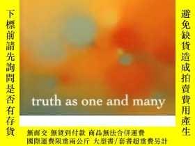 二手書博民逛書店Truth罕見As One And ManyY255562 Michael P. Lynch Oxford U