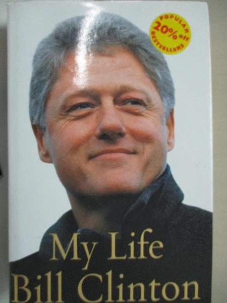 【書寶二手書T2/傳記_I1Z】My Life_Bill Clinton