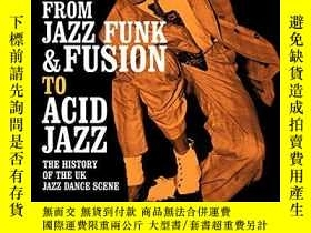 二手書博民逛書店From罕見Jazz Funk & Fusion To Acid JazzY256260 Mark Cotgr
