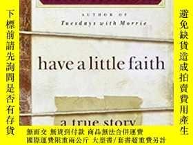 二手書博民逛書店Have罕見a Little Faith Internation