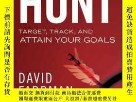 二手書博民逛書店The罕見Hunt: Target, Track, and Attain Your GoalsY410016