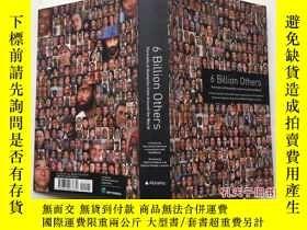 二手書博民逛書店6罕見Billion Others: Portraits of