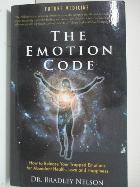 【書寶二手書T1/心理_B5Q】Emotion Code: How to Release Your Trapped Emotions for…