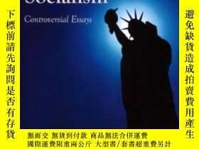 二手書博民逛書店Liberty罕見Versus The Tyranny Of SocialismY255562 Walter