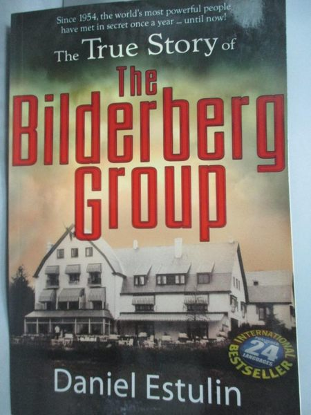 【書寶二手書T3/政治_ZHH】The True Story of the Bilderberg Group_Estul