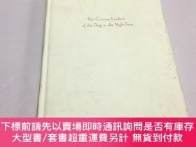 二手書博民逛書店The罕見Curious Lncident of the Dog in the Night-Time 深夜小狗神秘