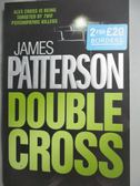 【書寶二手書T1/原文小說_ZHH】Double Cross_James Patterson