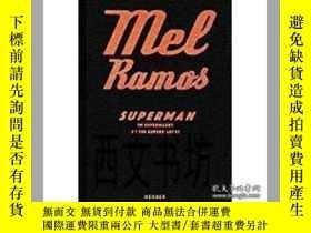 二手書博民逛書店【罕見】2016年Mel Ramos: Superman at