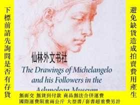 二手書博民逛書店【罕見】2007年出版 The Drawings Of Michelangelo And His Follower