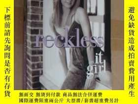 二手書博民逛書店Reckless罕見(an it girl novel)Y146
